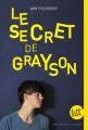 Couverture Le secret de Grayson Editions Albin Michel (Jeunesse - Litt') 2016