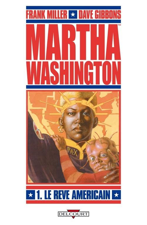 Couverture Martha Washington, tome 1 : Le rêve américain