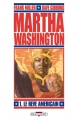 Couverture Martha Washington, tome 1 : Le rêve américain Editions Delcourt (Contrebande) 2010