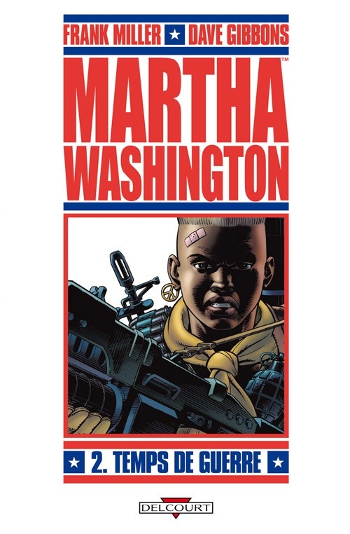 Couverture Martha Washington, tome 2 : Temps de guerre