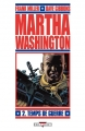 Couverture Martha Washington, tome 2 : Temps de guerre Editions Delcourt (Contrebande) 2010
