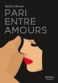 Couverture Pari entre amis, tome 3 : Pari entre amours Editions Marabout (Red Velvet) 2016