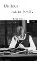 Couverture Un jour par la forêt Editions Arléa (Poche) 2015
