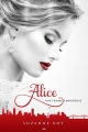 Couverture Alice, tome 1 : Une femme amoureuse Editions AdA 2016