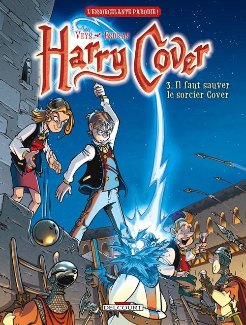 Couverture Harry Cover, tome 3 : Il faut sauver le sorcier Cover