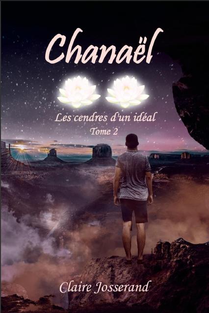 Couverture Chanaël : Les cendres d'un idéal
