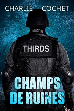 Couverture Thirds, tome 03 : Champs de ruines