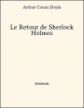 Couverture Le retour de Sherlock Holmes, tome 1 Editions Bibebook 2013