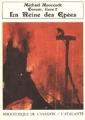 Couverture Les livres de Corum, tome 2 : La reine des épées Editions L'Atalante (Bibliothèque de l'évasion) 1988