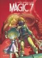 Couverture Magic 7, tome 2 : Contre tous ! Editions Dupuis 2016
