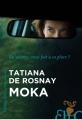Couverture Moka Editions Héloïse d'Ormesson 2016