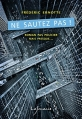 Couverture Ne sautez pas ! Editions Lajouanie 2016