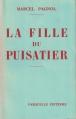 Couverture La fille du puisatier Editions Fasquelle 1941