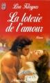 Couverture La loterie de l'amour Editions J'ai Lu (Pour elle - Aventures & passions) 1998