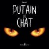 Couverture Putain de chat, tome 1 Editions Monsieur Pop Corn 2016