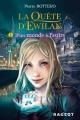 Couverture La Quête d'Ewilan, tome 1 : D'un monde à l'autre Editions Rageot (Poche) 2016