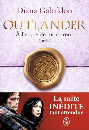 Couverture Outlander (10 tomes), tome 09 : A l'encre de mon coeur, partie 1