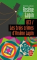 Couverture 813, tome 2 : Les trois crimes d'Arsène Lupin Editions Le Livre de Poche 1997