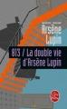 Couverture 813, tome 1 : La double vie d'Arsène Lupin Editions Le Livre de Poche 1997