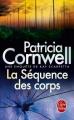 Couverture Kay Scarpetta, tome 05 : La séquence des corps Editions Le Livre de Poche 2007
