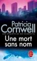 Couverture Kay Scarpetta, tome 06 : Une mort sans nom Editions Le Livre de Poche 2007
