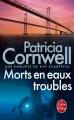 Couverture Kay Scarpetta, tome 07 : Morts en eaux troubles Editions Le Livre de Poche (Thriller) 2010