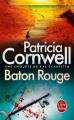 Couverture Kay Scarpetta, tome 12 : Baton Rouge Editions Le Livre de Poche 2005