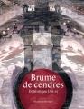 Couverture Brume de cendres Editions Les Moutons Electriques (La bibliothèque voltaïque) 2016