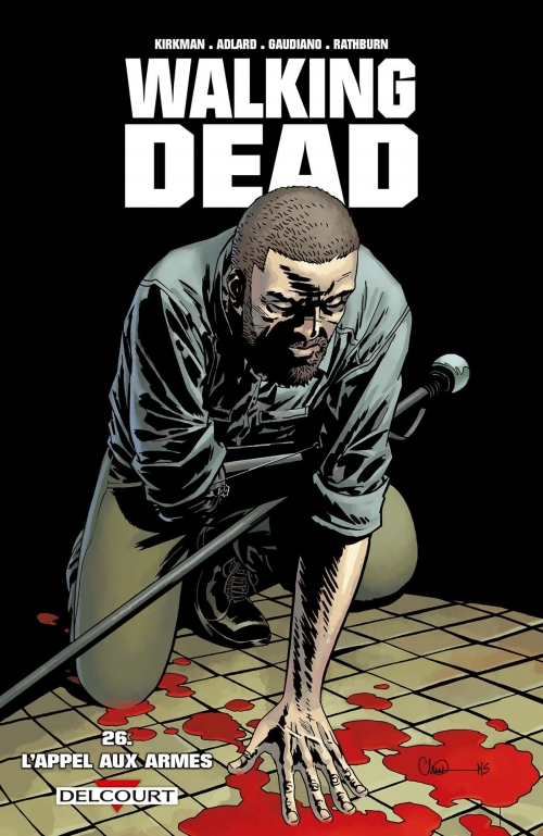 Couverture Walking Dead, tome 26 : L'appel aux armes