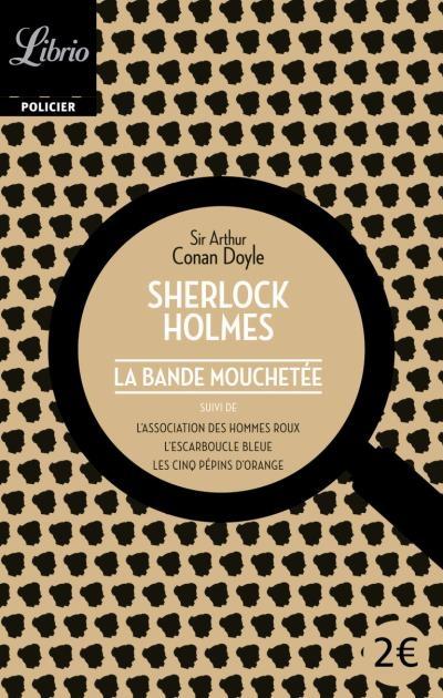 Couverture Sherlock Holmes : La bande mouchetée suivi de trois autres récits