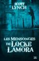 Couverture Les Salauds Gentilshommes, tome 1 : Les Mensonges de Locke Lamora Editions Bragelonne (10e anniversaire) 2016