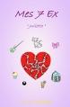 Couverture Mes 7 ex : Juliette Editions Autoédité 2016