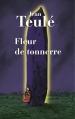 Couverture Fleur de tonnerre Editions France Loisirs 2013