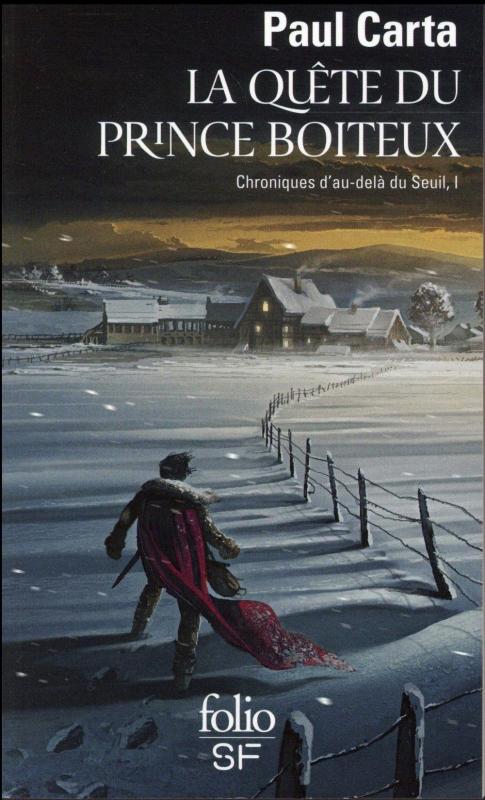 Couverture Chroniques d'au-delà du seuil, tome 1 : La Quête du prince boiteux