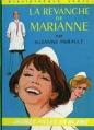 Couverture La revanche de Marianne Editions Hachette (Bibliothèque Verte) 1969