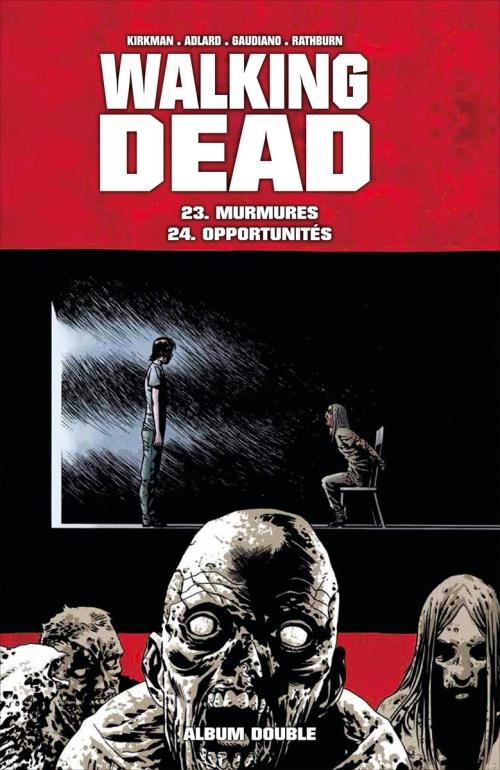 Couverture Walking Dead, tomes 23 et 24 : Murmures suivi de Opportunités