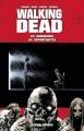Couverture Walking Dead, tomes 23 et 24 : Murmures suivi de Opportunités Editions France Loisirs 2016