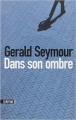 Couverture Dans son ombre Editions Sonatine (Thriller/Policier) 2015
