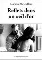 Couverture Reflets dans un oeil d'or Editions La République des Lettres 2015