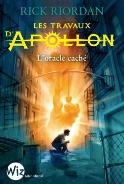 Couverture Les travaux d'Apollon, tome 1 : L'oracle caché