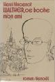 Couverture Walther, ce boche mon ami Editions Denoël (Romans français) 1979