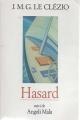 Couverture Hasard, suivi de Angoli Mala Editions France Loisirs 2000