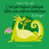 Couverture C'est pas toujours pratique d'être une créature fantastique : Le dragon Editions Des ronds dans l'O 2016