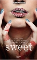 Couverture Sweet, tome 1 Editions Hachette 2016