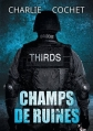 Couverture Thirds, tome 03 : Champs de ruines Editions Dreamspinner Press 2016