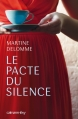 Couverture Le pacte du silence Editions Calmann-Lévy 2016