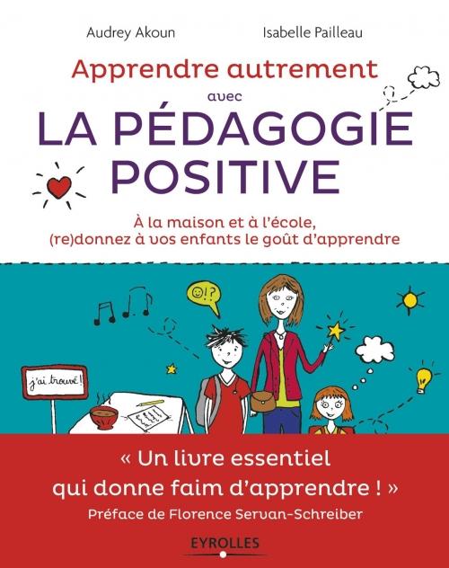 Couverture Apprendre autrement avec la pédagogie positive