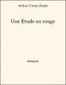 Couverture Une étude en rouge / Étude en rouge Editions Bibebook 2013