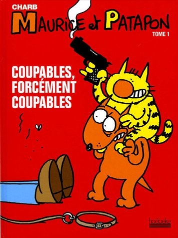 Couverture Maurice et Patapon, tome 1 : Coupables, forcément coupables