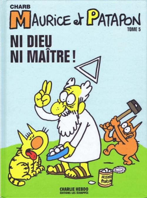 Couverture Maurice et Patapon, tome 5 : Ni Dieu, ni maître !